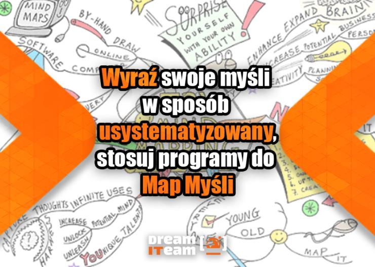 Wyraź swoje myśli w sposób usystematyzowany, stosuj programy do Map Myśli