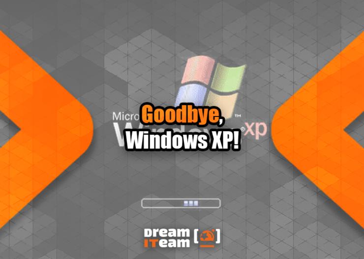 Goodbye, Windows XP_