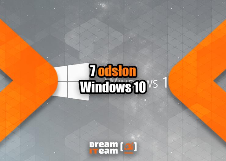 7 odsłon Windows 10
