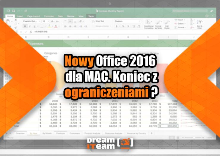 Nowy Office 2016 dla MAC. Koniec z Ograniczeniami