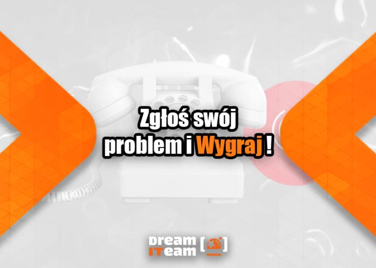 Zgłoś swój problem i wygraj_
