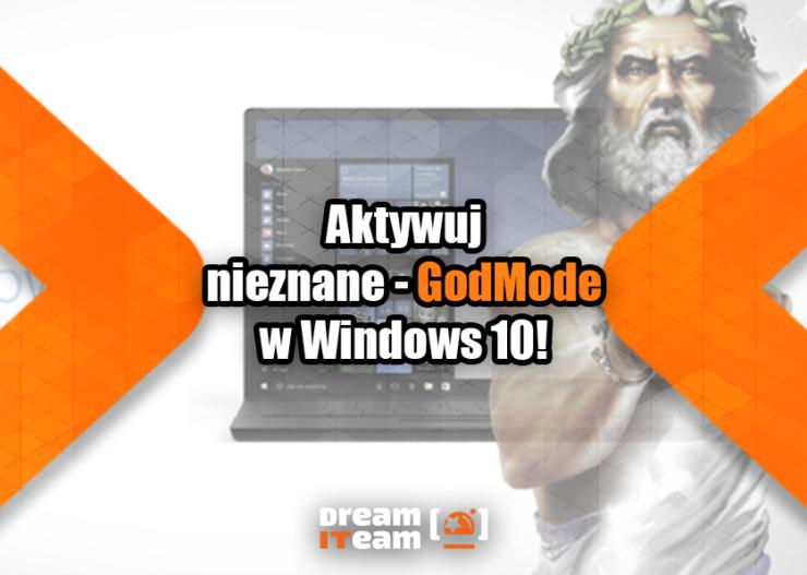 Aktywuj nieznane - GodMode w Windows 10_